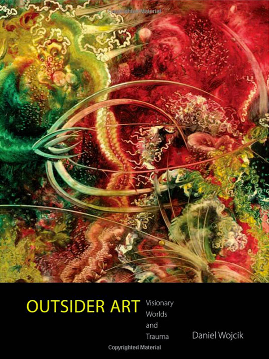 Outsider Art: Book by Dan Wojcik